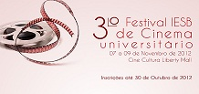 Inscries abertas - Festival de Cinema Universitrio e CINEFESTIVALE